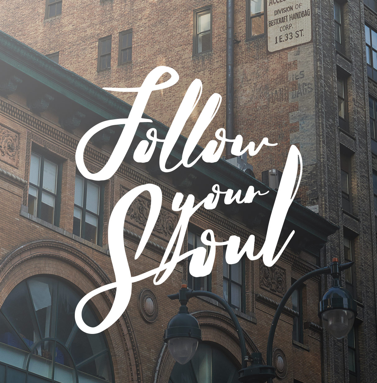 Follow Your Soul 1